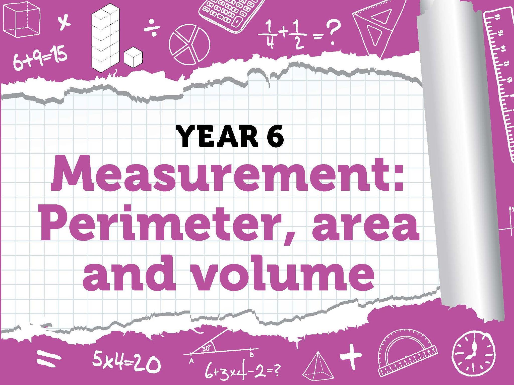 Year 6 – Measurement – Area, Perimeter and Volume – Block 5 (Weeks 8-9) - BUNDLE – Spring – White Rose