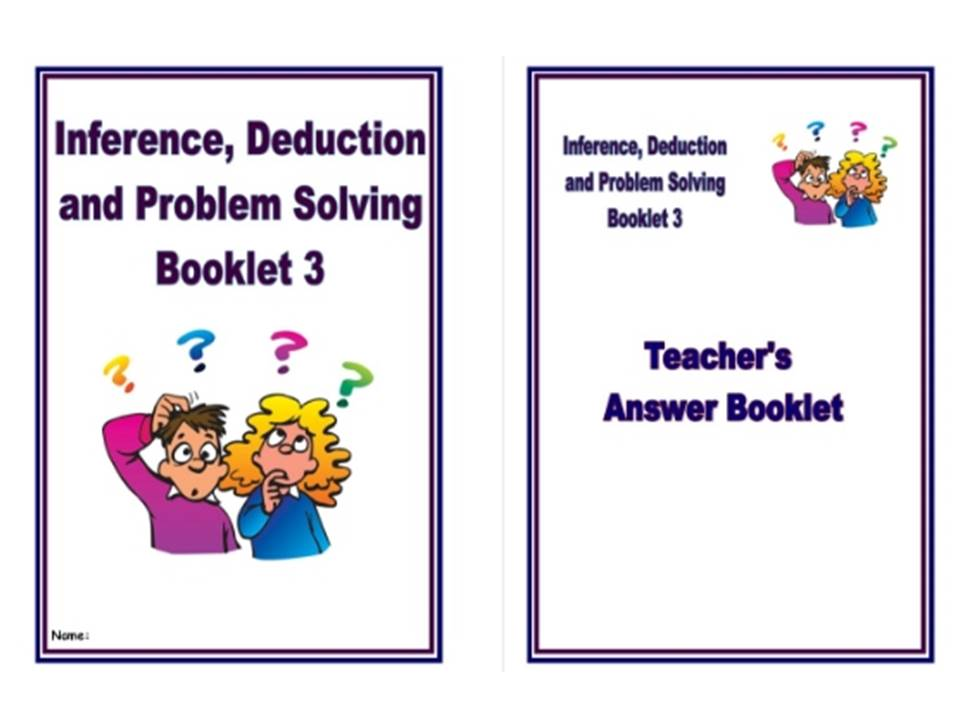 Inference, Deduction and Problem Solving Pack 3/Homework Booklet for KS2