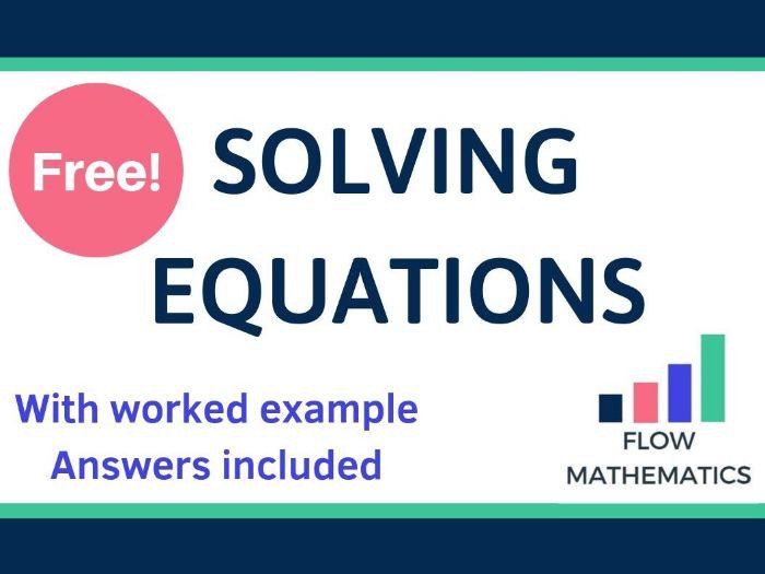 Solving equations worksheet