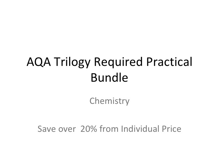 AQA Trilogy Required Practicals Chemistry Bundle