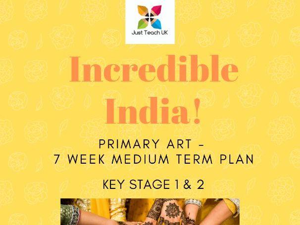 Incredible India Themed Art Planning - 7 weeks - KS1 & KS2