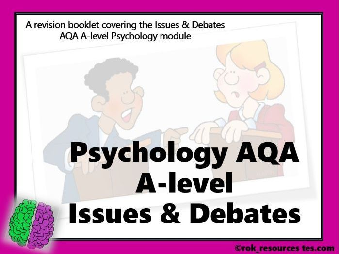 Psychology Issues & Debates Revision Booklet AQA A-level