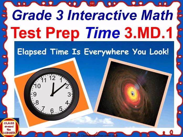 Grade 3 Math Interactive Test Prep—WHAT TIME IS IT? For 3.MD.1