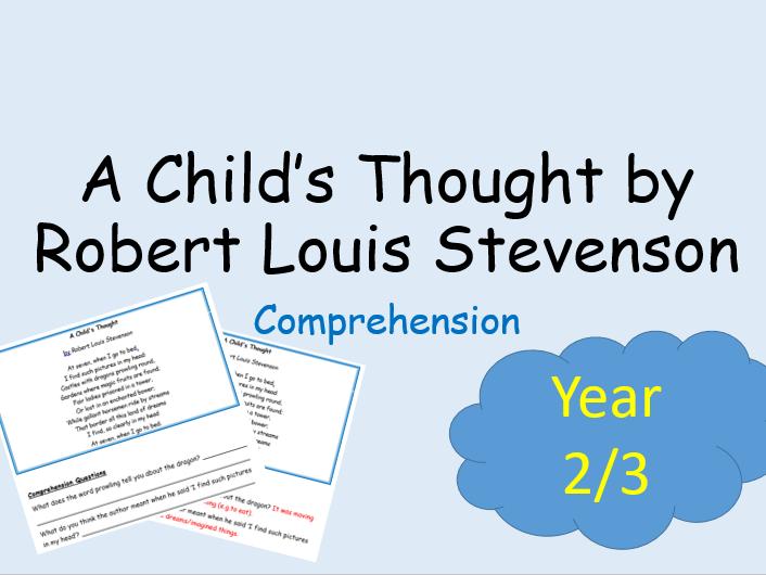 Comprehension Text - A Child's Thought poem by RL Stevenson