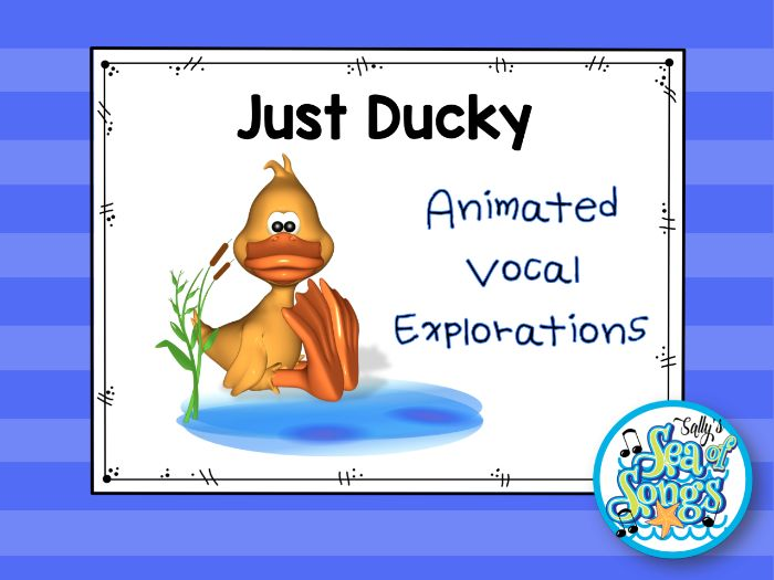 Just Ducky Animated Vocal Explorations and Worksheets