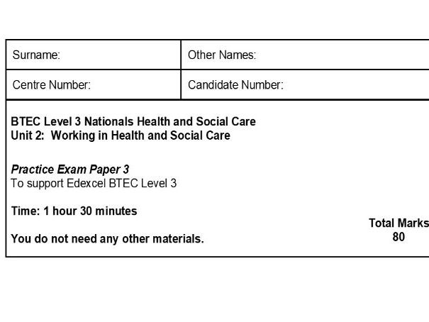 Level 3 Health and Social Care Unit 2 Complete exam paper (3) with Mark Scheme