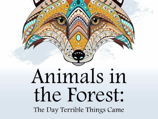 Literacy/SPaG/Environmental Worksheets for 'Animals in the Forest: The Day Terrible Things Came'