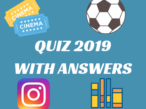 Quiz 2019 with answers!
