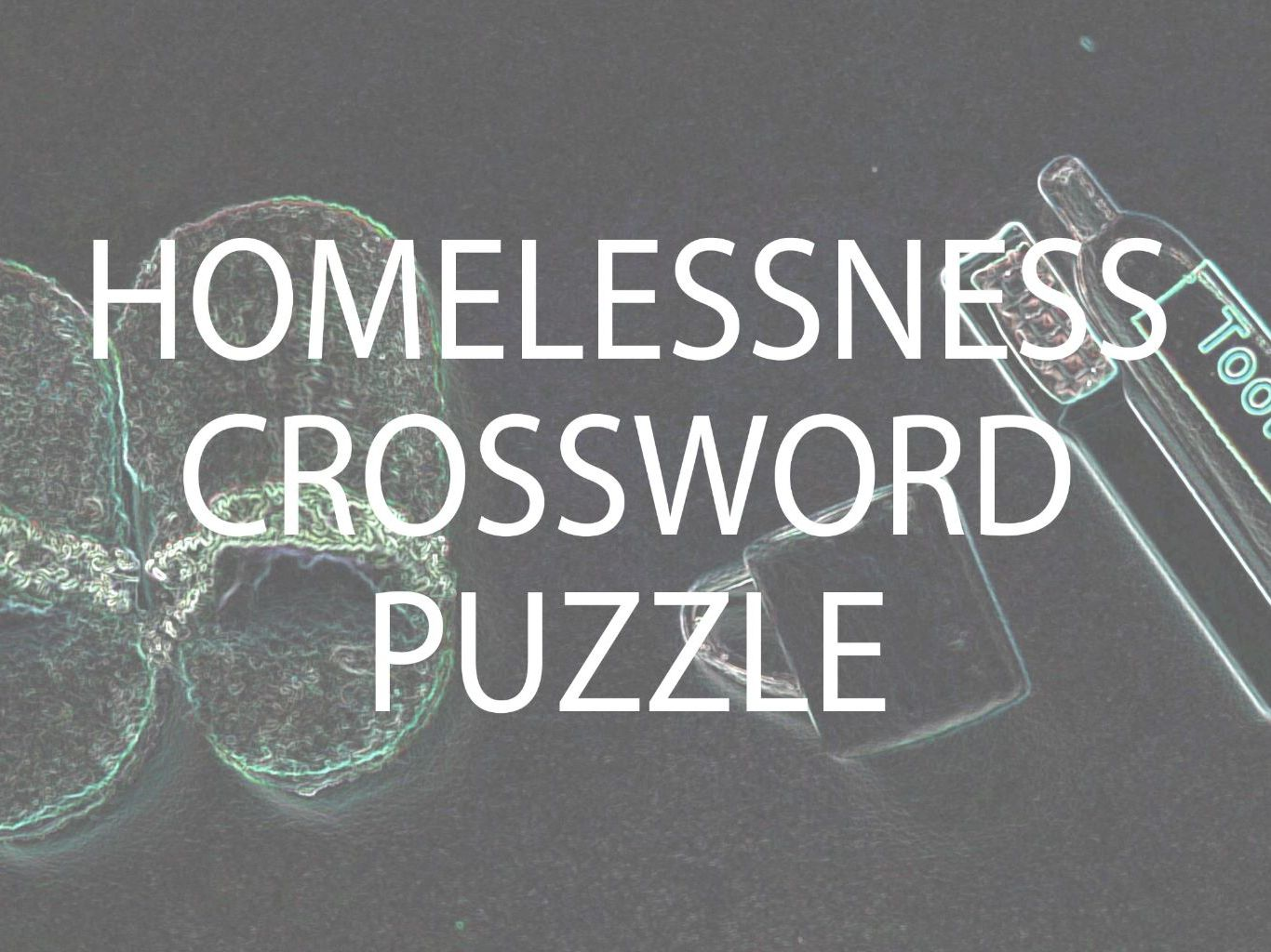 Racism, Homelessness, Bank Account and Earning Money Crossword Puzzles