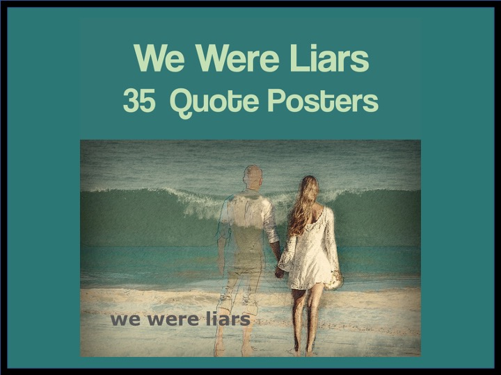 We Were Liars Quote Posters