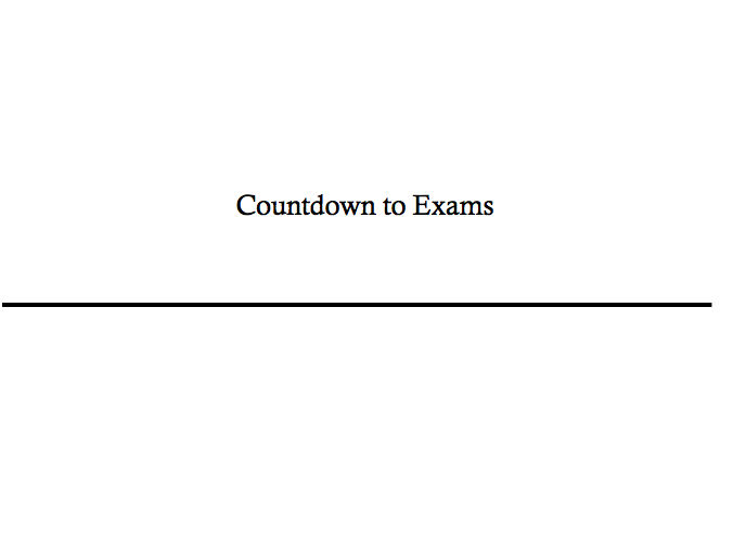 Countdown to Exams (By Week)- With tables (Edit according to your exam boards)