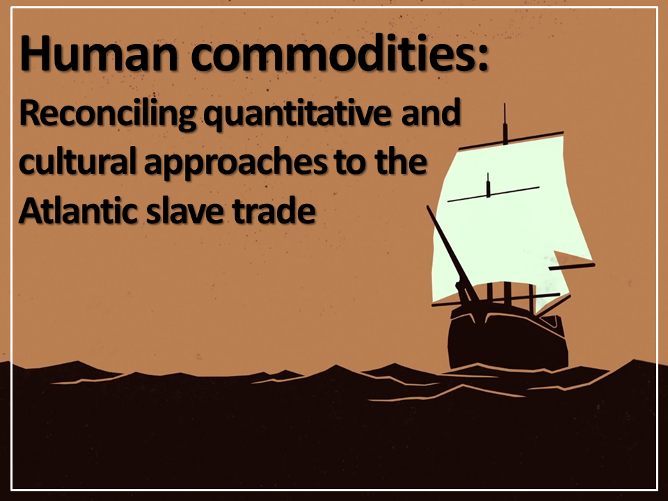 The Atlantic Slave Trade - A Summary of its Historiography