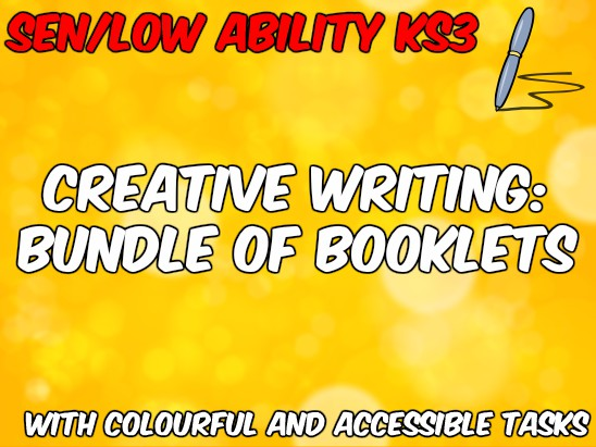 Creative Writing Booklets for Special Educational Needs (SEN) & Low Ability KS3