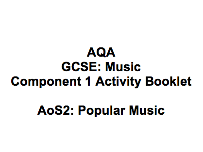 AQA GCSE Music Activity - AoS2: Popular Music (Unfamiliar Music)