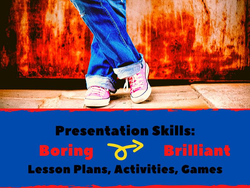 Presentation Skills Lesson Plans: From Boring to Brilliant