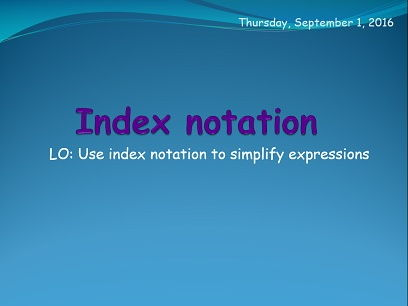 Exponents or Index notation