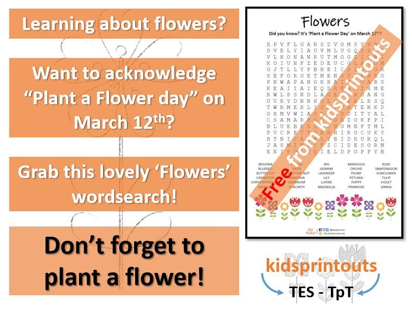 *FREE* Flowers wordsearch - Plant a Flower Day March 12th