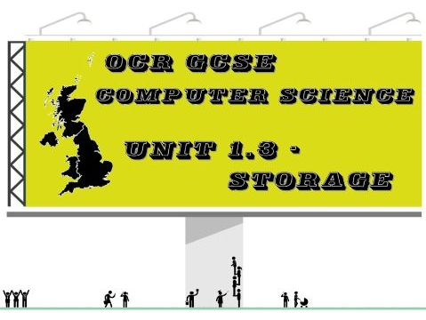 OCR GCSE Computer Science Unit 1.3 Storage (Questions with scripted answers)