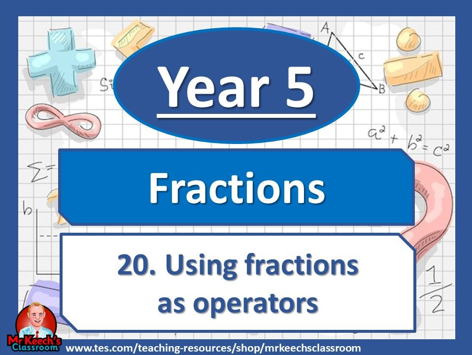 Year 5 – Fractions – Using Fractions as Operators - White Rose Maths