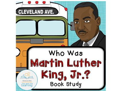 Who Was Martin Luther King, Jr.? Book Study