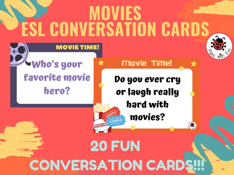 MOVIES! ESL Conversation 20 Fun Conversation Cards