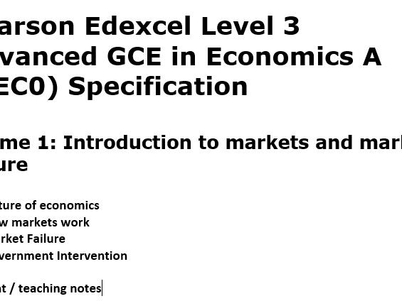 Edexcel A Economics Theme 1 Student / Teacher A Level Notes 2015 on Spec