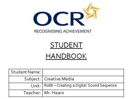 R088 - Creating a Digital Sound Sequence, Student Handbook, CAMNATS, Creative iMedia Lvls 1/2