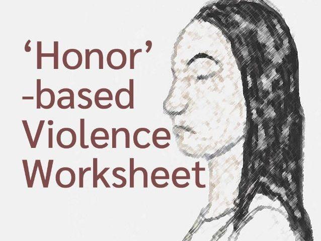 'Honor'-based Violence Worksheet (US)