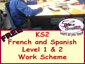 PRIMARY FRENCH & SPANISH (KS2/3): workschemes for levels 1&2 (Ages 7-11)