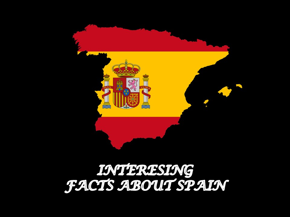 Interesting Facts about Spain (Datos interesantes sobre España) leccion de cultura