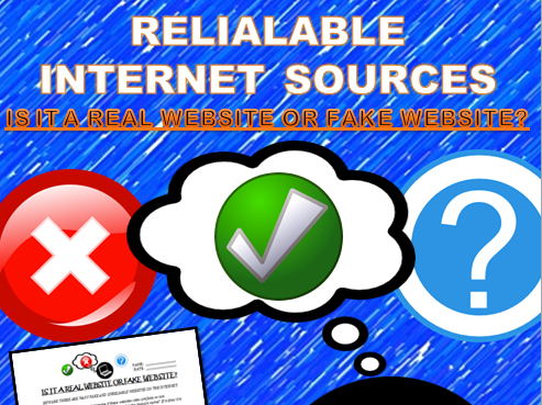 Reliable Resources on the Internet: Are these websites real or fake?