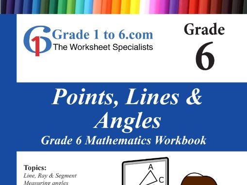 Points, Lines & Angles:  Grade 6 Maths Workbook from www.Grade1to6.com Books
