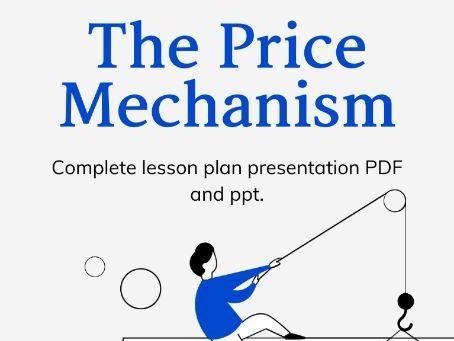 A level Economics: Price mechanism presentation