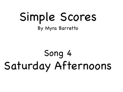 Simple Scores. An easy arrangement for a beginner orchestra. 4. Saturday Afternoons