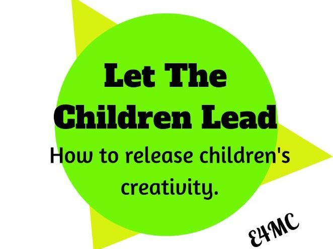Child Led Independent Creative Learning