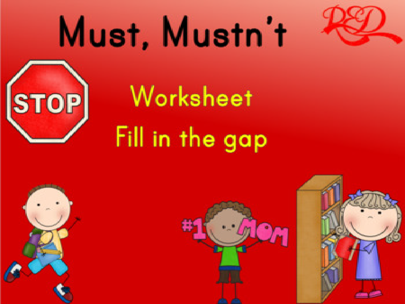 Must, or Mustn't Free Worksheet