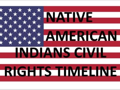 Timeline-Civil Rights in the USA 1865–1992: Native American Indians