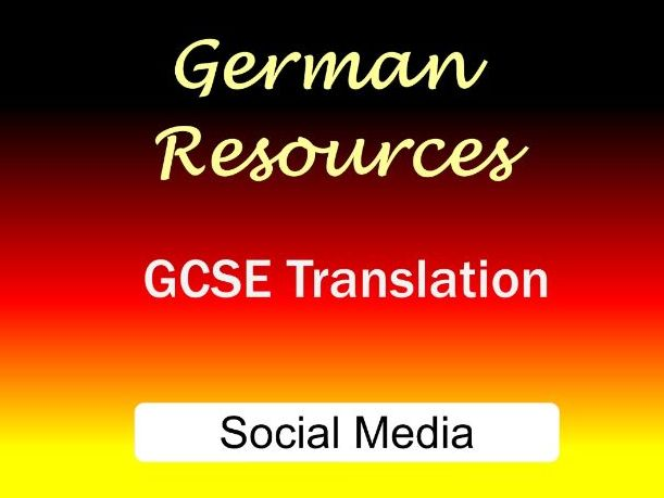 German GCSE - Exam Style Translation Tasks - Social Media - Soziale Medien