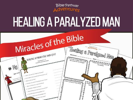 Bible Miracles: Healing a Paralyzed Man