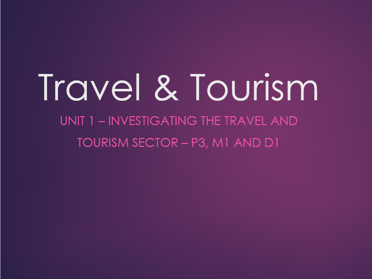 Investigating travel and tourism sector