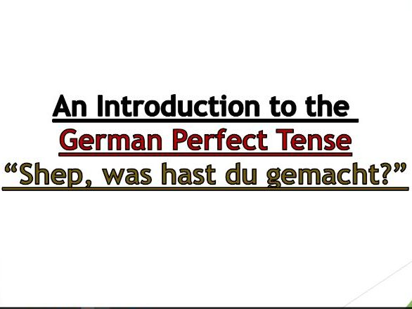 German Perfect Tense Introduction