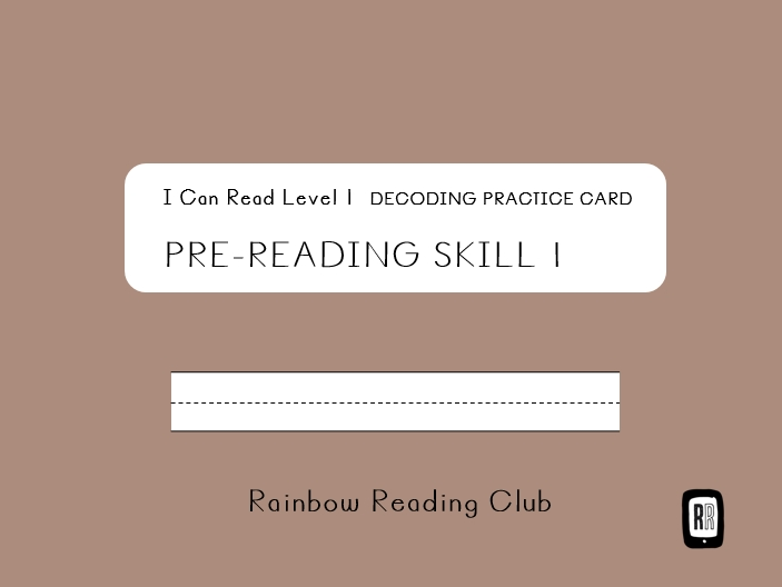 Decoding Practice for Pre-Reading Skill