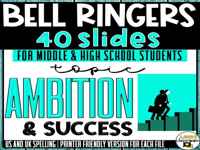 Bell Ringers Questions | Topic: Ambition | Middle and High School