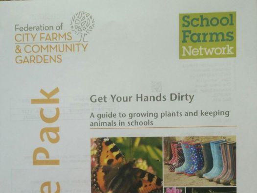 Get Your Hands Dirty: a guide to growing plants and keeping animals in schools