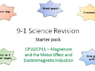 P10,11 Magnetism and the Motor Effect, Electomagnetic Induction Revision starter pack Science 9-1