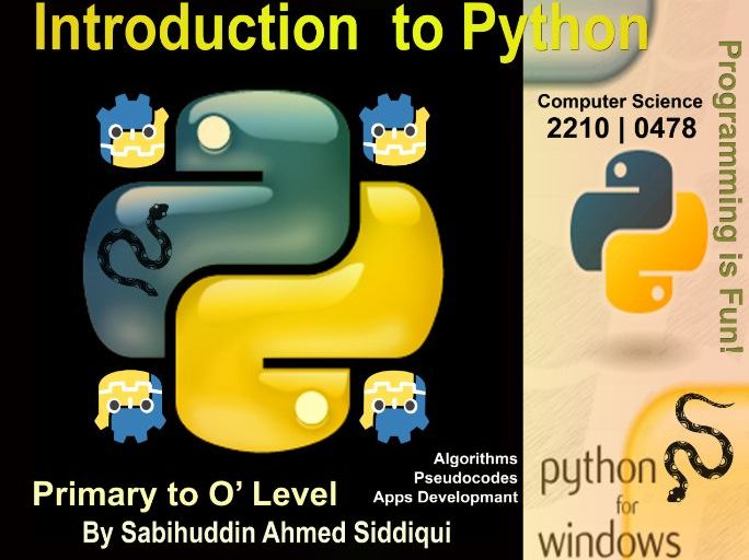 Introduction to Python 3.5/6 | Primary to O' Level Series [21 Pages]