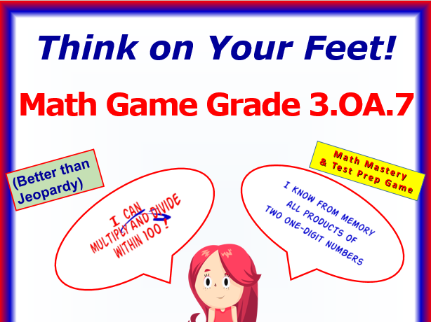 3.OA.7 THINK ON YOUR FEET MATH! Interactive Test Prep Game— Fluently Multiply and Divide Within 100