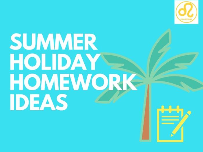 Summer Holiday Homework Ideas