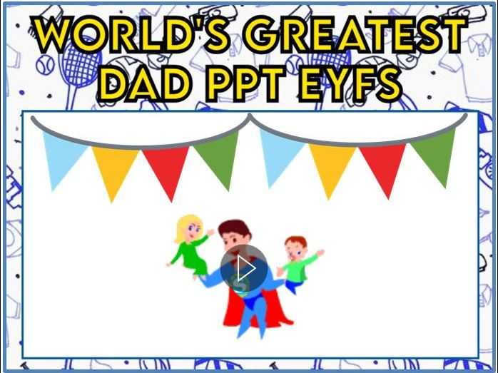 World's Greatest Dad Animated PPT EYFS