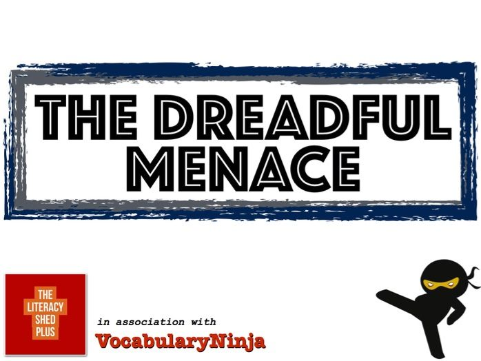 The Dreadful Menace Vocabulary Pack